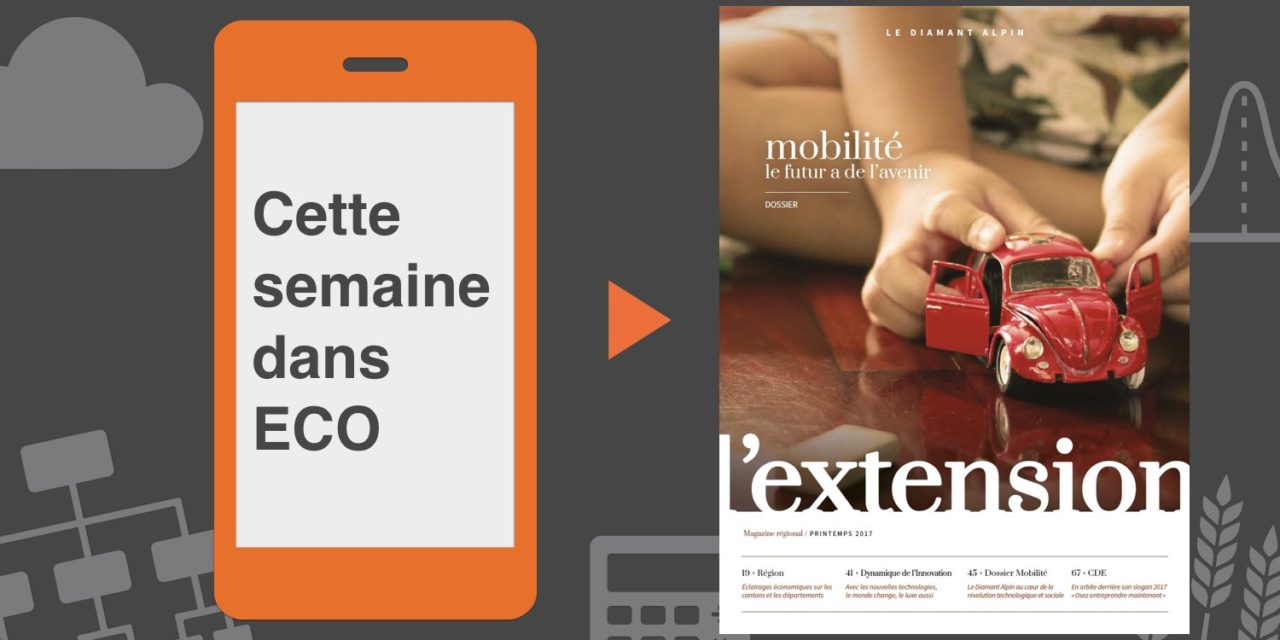 Votre magazine EXTENSION Printemps 2017