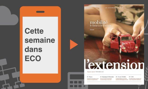 Votre magazine EXTENSION Printemps 2017