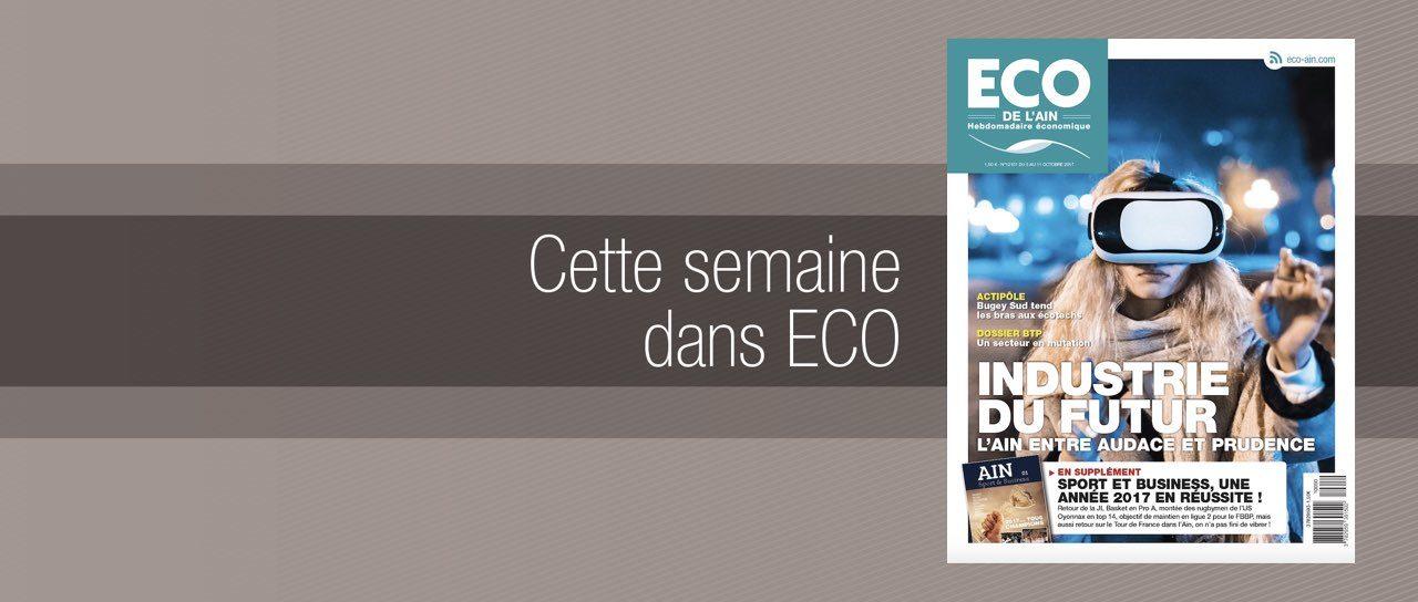 Votre magazine ECO de l'Ain du 5 octobre 2017