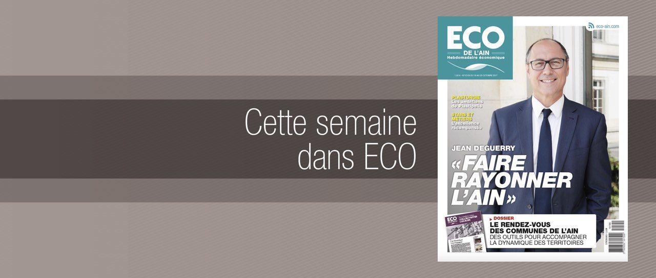 Votre magazine ECO de l'Ain du 19 octobre 2017