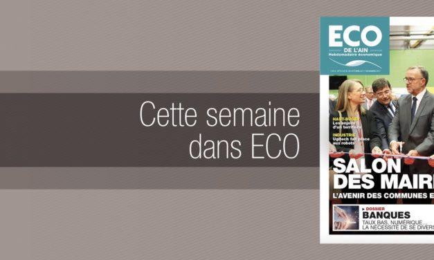 Votre magazine ECO de l'Ain du 26 octobre 2017