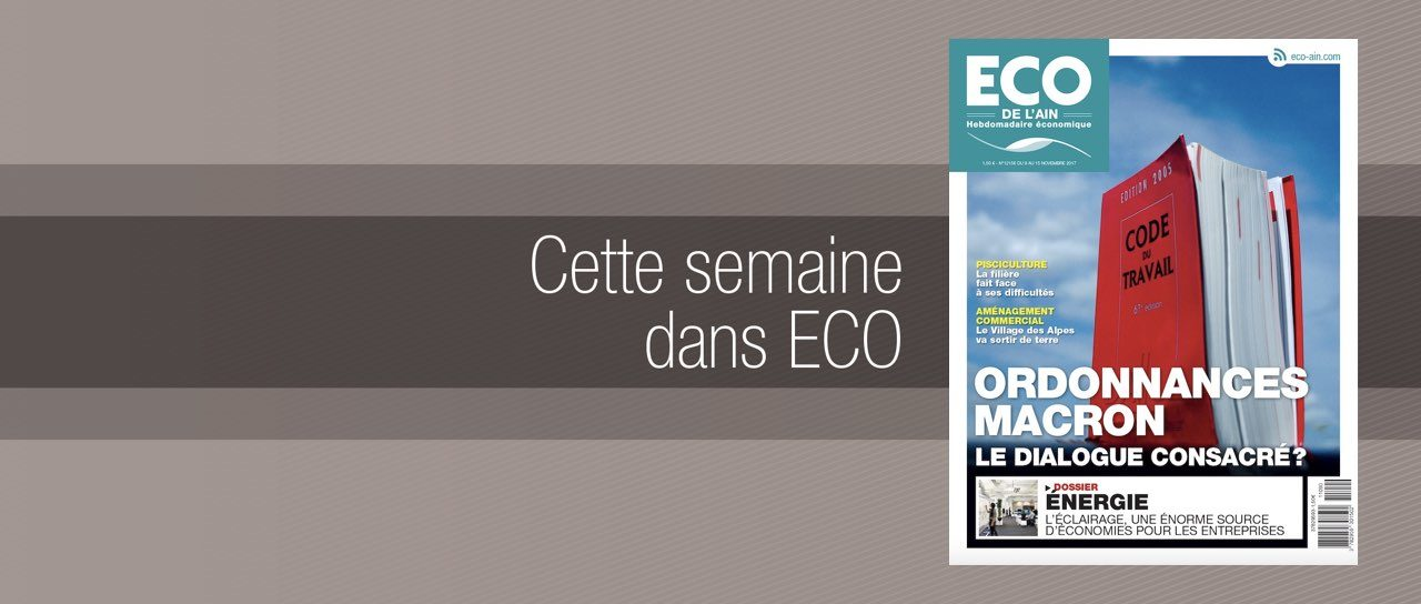 Votre magazine ECO de l'Ain du 9 novembre 2017