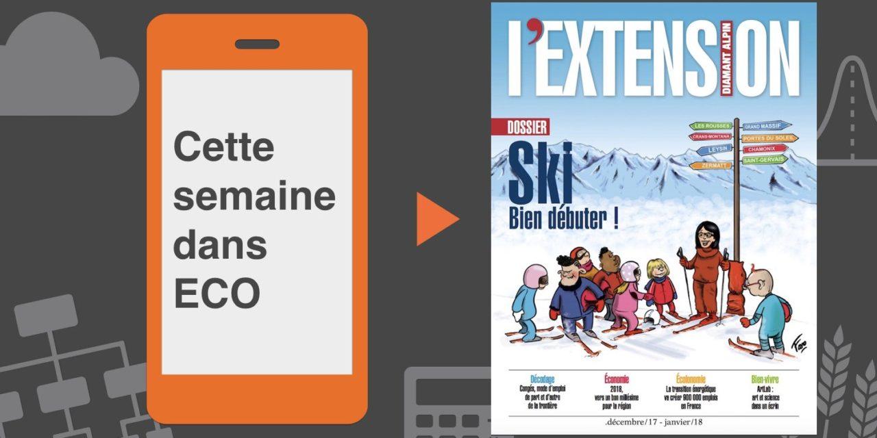 Votre magazine L'EXTENSION Hiver 2017-2018