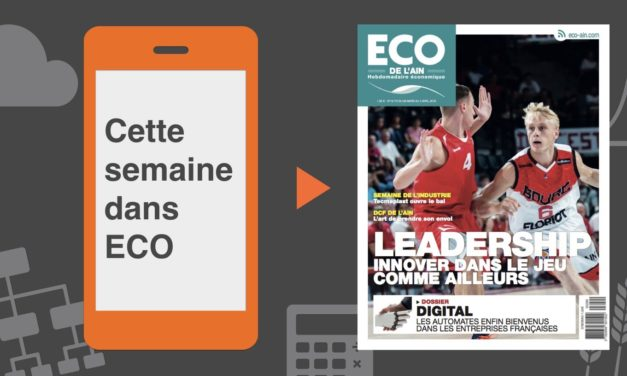 Votre magazine ECO de l'Ain du 29 mars 2018