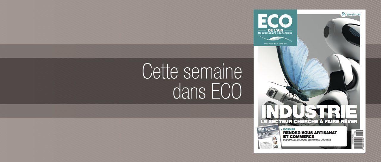 Votre magazine ECO de l'Ain du 5 avril 2018