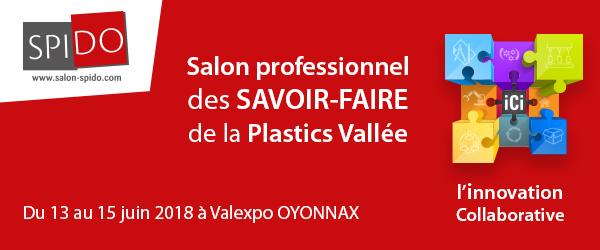 Publi-Reportage / Salon SPIDO à Oyonnax du 13 au 15 juin 2018