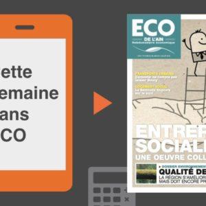 Votre magazine ECO de l'Ain du 28 juin 2018