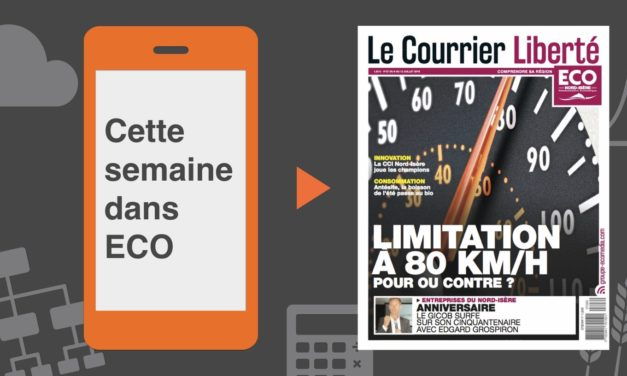 Votre magazine ECO Nord Isère du 6 juillet 2018