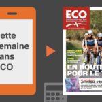 Votre magazine ECO Savoie Mont Blanc du 6 juillet 2018