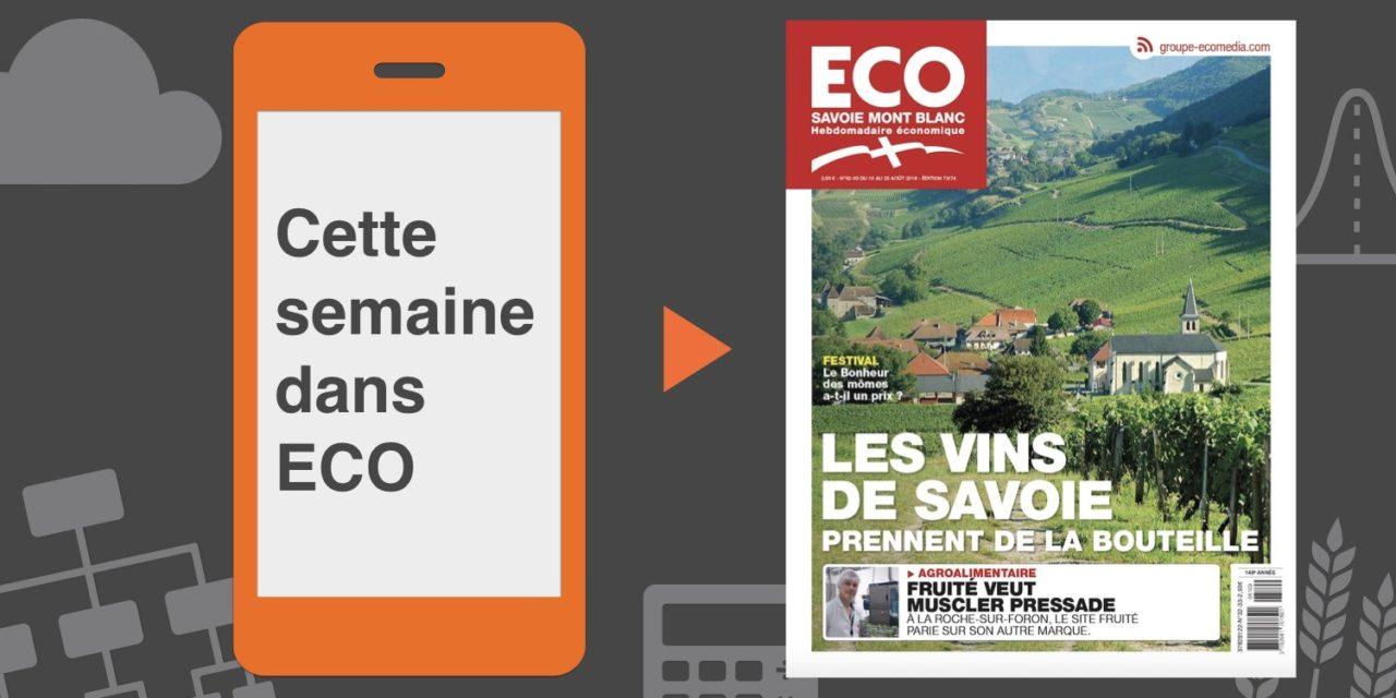 Votre magazine ECO Savoie Mont Blanc du 10 août 2018