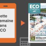 Votre magazine ECO de l'Ain du 9 août 2018