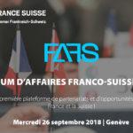 Partenariat / 9ème édition du Forum d'Affaires Franco-Suisse (FAFS)