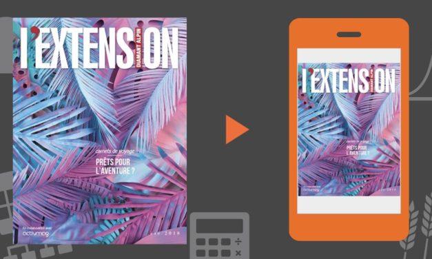 Votre magazine L'EXTENSION / ActivMag été 2018