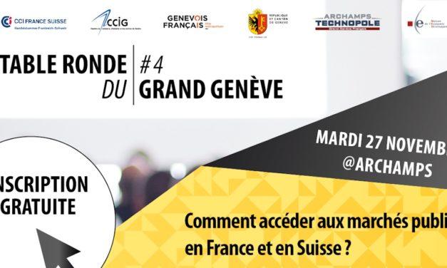 Table ronde du Grand Genève #4 / Comment accéder aux marchés publics en France et en Suisse ?
