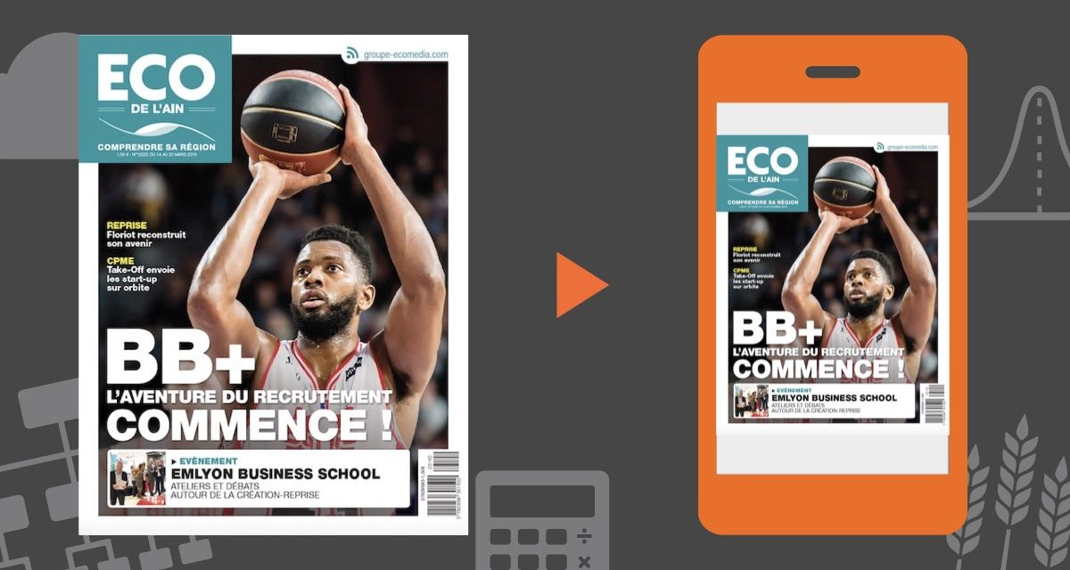 Votre magazine ECO de l'Ain du 14 mars 2019