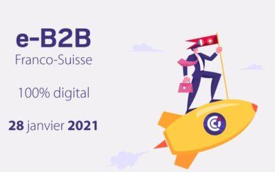 Publi-reportage / Réseautage : e-B2B Franco-Suisse le jeudi 28 janvier